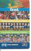 TELEMAR 30 - BRASIL. MUITAS CULTURAS, UMA SO NACAO   - BRESIL 11/2001 - Brésil