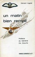 Gérard Ingold Un Matin Bien Rempli France Libre Français Libres FAFL RAF FFL - Francese