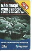 TELEMAR 40 - NAO DEIXE ESTA ESPECIE   - BRESIL 02/2003 - Brésil