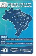 TELEMAR 40 - 31 LIGANDO VOCÊ COM O BRASIL E O MUNDO.   - BRESIL 03/2003 - Brésil