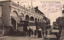 CPA LE TOUQUET-PARIS-PLAGE - La Gare Des Tramways - Le Touquet