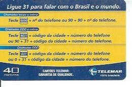 TELEMAR 40 - LIGUE 31 PARA FALAR COM O BRASIL E O MUNDO   - BRESIL 02/2003 - Brésil