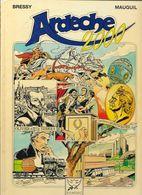 BD Histoire: Fresque Historique, Ardèche 2000 - Bressy Mauguil - Editions Du Rameau - 1988 - Livres, BD, Revues