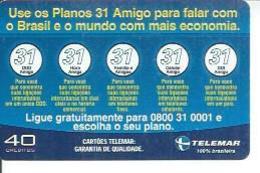 TELEMAR 40 - USE OS PLANOS 31 AMIGO   - BRESIL 02/2003 - Brésil