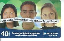 TELEMAR 40 - QUEM DESTROI UM ORELHAO, CALA MILÖES DE BRASILEIROS   - BRESIL 03/2003 - Brésil