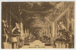 TORINO    PALAZZO   REALE    SALA  D' ARMI          (NUOVA) - Palazzo Reale