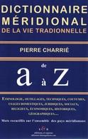 Dictionnaire Meridional 6500 Mots 350 Pages Neuf Prix Vente 29 Euros - Dictionaries