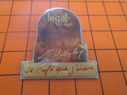 517 PIN'S PINS / Rare Et De Belle Qualité ! / Thème : MUSIQUE / JOHNNY HALLYDAY CAFE LEGAL LE GOUT A QUE COUCOU !! - Musique