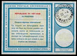 VIETNAM / VIET-NAM Vi19 15 PIASTRES Int. Reply Coupon Reponse Antwortschein IAS IRC O SAIGON BEN THANH 20.4.71 - Vietnam