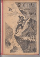 BOOKLET 1891 - SWITZERLAND - SVIZZERA - S. GOTTARDO - AIROLO - VAL PIORA - 158 PAGES - TI Ticino