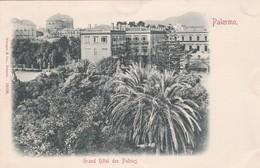 CARTOLINA - PALERMO - GRAND HOTEL DES PALMES - VIAGGIATA PER PISA ( FRANCOBOLLO ASPORTATO) - Palermo