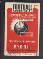 PUBLICITE BYRRH CALENDRIER MATCH FOOTBALL CHAMPIONNAT DE FRANCE 2 ème DIVISION 1951 1952 - Other