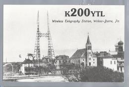 US.- QSL KAART. CARD. K200YTL. MURGAS. Wireless Telegraphy Station, Wilkes-Barre, Pennsylvania, Luzerne County. U.S.A.. - Radio Amatoriale