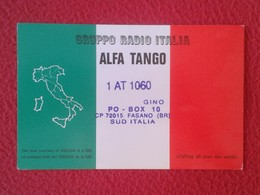 POSTAL POST CARD QSL RADIOAFICIONADOS RADIO AMATEUR GRUPPO ALFA TANGO ITALIA ITALY MAP MAPA CARTE POSTALE FLAG BANDERA.. - Tarjetas QSL