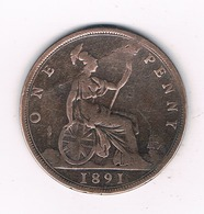 ONE PENNY  1891  GROOT BRITANNIE /6085// - 1816-1901 : Frappes XIX° S.
