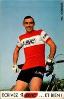 Papier Publicitaire BIC Vic Denson Cyclisme Cycling 10,2 Cm X 16 Cm B.Etat - Pubblicitari
