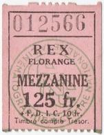 "FLORANGE (57) TICKET De CINEMA "" REX "" MEZZANINE. - Tickets - Entradas"