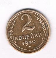 2 KOPEK 1940 CCCP RUSLAND /6094/ - Russland