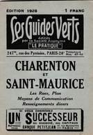 Les Guides Verts : Charenton Saint Maurice (94) Plan Rues Renseignements En 1928  Publicités Commerciales - Europe
