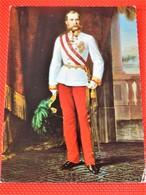 KAISER FRANZ JOSEF I  Von Österreich - Empereur D'Autriche François Joseph , Roi De Hongrie - Koninklijke Families