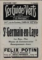 Les Guides Verts : Saint Germain En Laye (78) Plan Rues Renseignements En 1927  Publicités Commerciales - Europe
