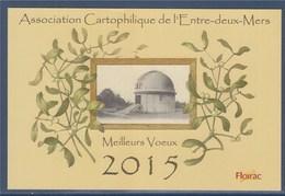 = Floirac Carte Annonce 28è Salon De La Carte Postale Meilleurs Voeux 2015 Association Cartophilique De L'entre Deux Mer - Sammlerbörsen & Sammlerausstellungen