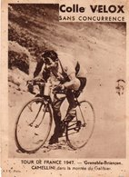 Vieux Papiers > Publicités Colle Velox Tour De France 1947 Grenoble Briançon CAMELLINI Dans Le Galibier - Pubblicitari
