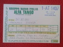 POSTAL POST CARD QSL RADIOAFICIONADOS RADIO AMATEUR GRUPPO ALFA TANGO ITALIA ITALY INTERNATIONAL DX GROUP VER FOTO/S Y D - Tarjetas QSL