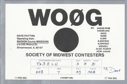 US.- QSL KAART. CARD. WOØG. DAVE PATTONMARION COUNTY MISSOURI. STREAMWOOD, IL. U.S.A. - Radio-amateur