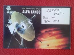 POSTAL POST CARD QSL RADIOAFICIONADOS RADIO AMATEUR GRUPPO ALFA TANGO ITALIA SATÉLITE SATELLITE COMMUNICATIONS....VER FO - Tarjetas QSL