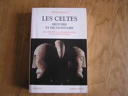 LES CELTES Histoire Et Dictionnaire Des Origines à La Romanisation Et Au Christianisme Moyen Age Europe Gaule France - History