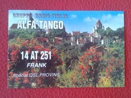 POSTAL POST CARD QSL RADIOAFICIONADOS RADIO AMATEUR GRUPPO ALFA TANGO ITALIA FRANCIA FRANCE PROVINS VER FOTOS Y DESCRIPC - Tarjetas QSL
