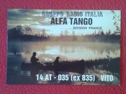 POSTAL POST CARD QSL RADIOAFICIONADOS RADIO AMATEUR GRUPPO ALFA TANGO ITALIA FRANCIA FRANCE PESCADOR FISHERMAN Pêcheur - Tarjetas QSL