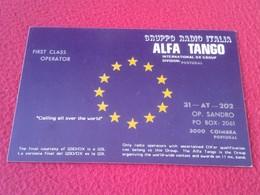 POSTAL POST CARD QSL RADIOAFICIONADOS RADIO AMATEUR GRUPPO ALFA TANGO ITALIA PORTUGAL EUROPA EUROPE FLAG BANDERA VER FOT - Tarjetas QSL
