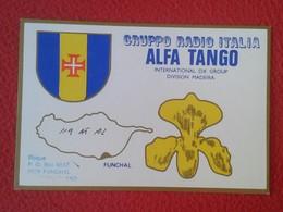 POSTAL POST CARD QSL RADIOAFICIONADOS RADIO AMATEUR GRUPPO ALFA TANGO ITALIA PORTUGAL MADEIRA ISLA ISLAND ISOLA FUNCHAL - Tarjetas QSL
