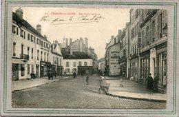CPA - CHALON-sur-SAONE (71) - Aspect De La Rue Porte-de-Lyon En 1914 - Chalon Sur Saone