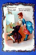 CHROMO CHOCOLAT POULAIN...GAUFRE ...BORDS CHANTOURNES.....ARTISTE PEINTRE...CHEVALET...TOILE...TABLEAU - Poulain