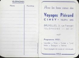 Petit Calendrier 1953. Voyages Piérard. Ciney. - Petit Format : 1941-60
