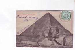 CPA LE CAIRE, PYRAMIDE ET SPHINX En 1905! (voir Timbres Egypte) - Kairo