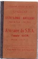 Annuaire Du SBA - Agenda Syndicat Batellerie Artisane - Douai 1938 - Zonder Classificatie