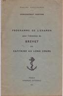 Programme De L'examen Pour Brevet De Capitaine Au Long Cours - Maritime - 1964 - Programmes