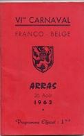 Programme VI° Carnaval Franco Belge - Arras 1962 + Pub Reclame - Programmes