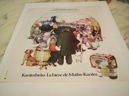 ANCIENNE PUBLICITE BIERE KANTERBRAU BIERE DU MAITRE KANTER 1976 - Alcools