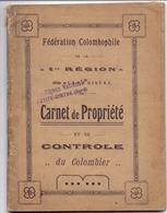 Fédération Colombophile - Carnet De Propriété - Controle Du Colombier - Le Pigeon National - Petite Synthe 1925 - Vieux Papiers