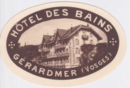 FRANCE - 88 - VOSGES - GERARDMER - ETIQUETTE HOTEL DES BAINS - NEUF - Etiquettes D'hotels