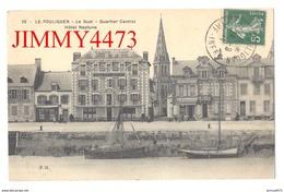 CPA - Le Quai - Quartier Central - Hôtel Neptune En 1911 - LE POULIGUEN 44 Loire.- Inf. - N° 28 - Edit. F. H. - Le Pouliguen