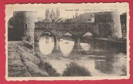 Tournai 1939 - Le Pont Des Trous Sur L'Escaut ( Voir Verso ) - Tournai