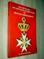 Les Chevaliers De Saint Jean De Jérusalem En Provence Rhodanienne 1997 Amis Du Palais Du Roure Avignon - Histoire