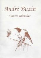 Farde De André Buzin. Peintre Animalier Et Créateur De Timbres-poste. Dédicacé - Other