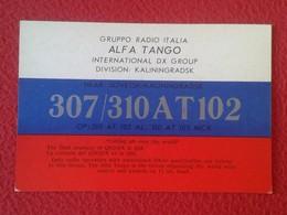 POSTAL POST CARD QSL RADIOAFICIONADOS RADIO AMATEUR GRUPPO ALFA TANGO ITALIA RUSIA RUSSIA KALININGRADO KALININGRADSK VER - Tarjetas QSL